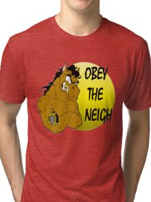 Obey the Neigh Tri-blend T-Shirt