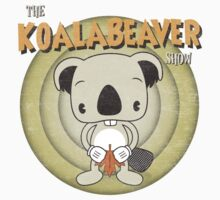 The Koalabeaver Show (Distressed) by pixelpoetry