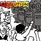 When She Talks I Hear The Revolution by Tatiana  Gill