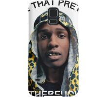 ASAP Pretty MF Samsung Galaxy Case/Skin