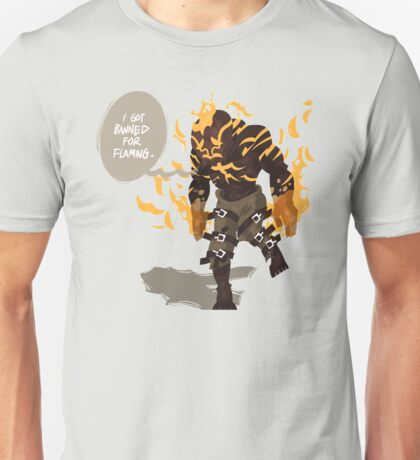 League of Legends - Brand: Banned for flaming Unisex T-Shirt