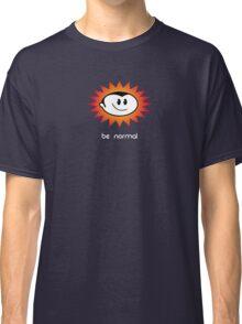 Be Normal: Normal Boy Superstar Classic T-Shirt
