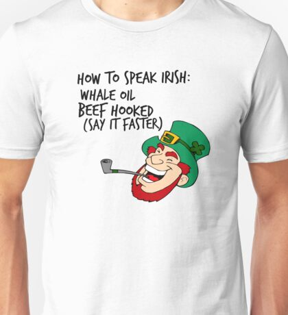 Well I'll Be F***** Leprechaun  Unisex T-Shirt