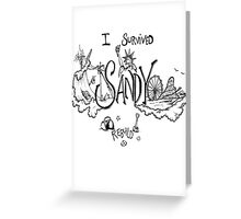 I Survived Hurricane Sandy Greeting Card