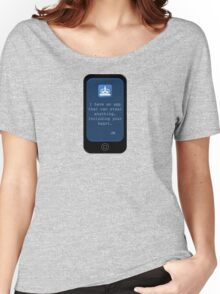 There's an App For That {Phone Design} Women's Relaxed Fit T-Shirt