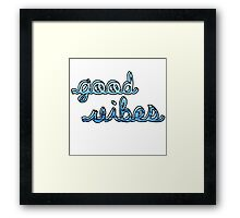 Good Vibes Ocean Framed Print