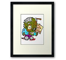 Will work for Brains Framed Print