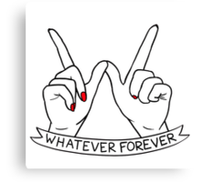 Whatever Forever Clueless Canvas Print
