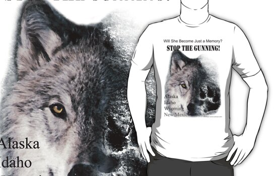 Stop The Gunning! Save Our Wolves! - white t-shirt by DLKeur