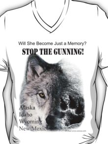 Stop The Gunning! Save Our Wolves! - white t-shirt T-Shirt