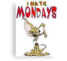 I Hate Mondays Chihuahua Canvas Print