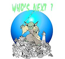 Yoda- Who's Next? Photographic Print