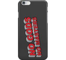 No Gods, No Masters iPhone Case/Skin