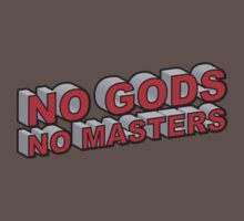 No Gods, No Masters by tastypaper