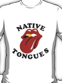Native Tongues T-Shirt