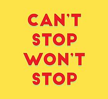 Can't Stop, Won't Stop by Redel Bautista