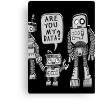 My Data? Robot Kid Canvas Print