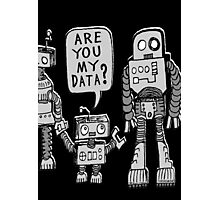 My Data? Robot Kid Photographic Print
