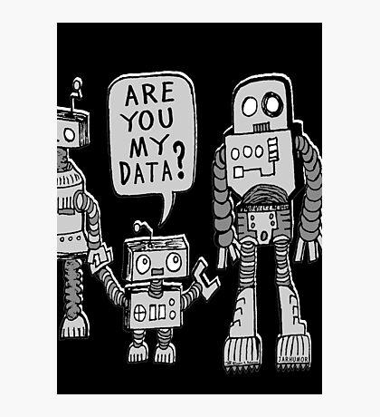 My Data? Robot Kid Photographic Print