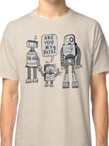 My Data? Robot Kid Classic T-Shirt