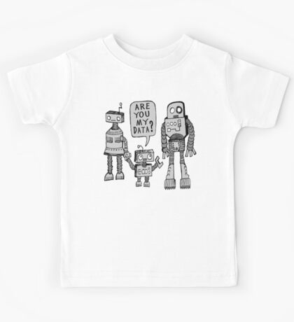 My Data? Robot Kid Kids Tee
