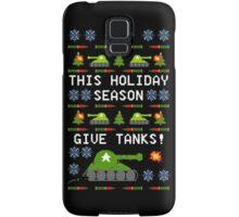 Ugly Christmas Sweater - This Holiday Season Give Tanks! Samsung Galaxy Case/Skin