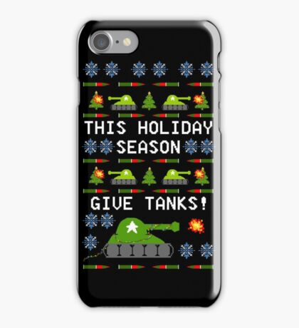 Ugly Christmas Sweater - This Holiday Season Give Tanks! iPhone Case/Skin