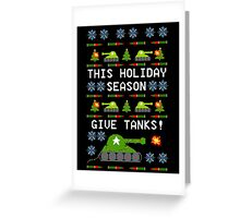 Ugly Christmas Sweater - This Holiday Season Give Tanks! Greeting Card