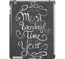 The Most Wonderful Time iPad Case/Skin