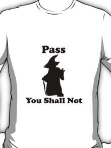 Yoda - Pass you shall not T-Shirt