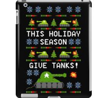 Ugly Christmas Sweater - This Holiday Season Give Tanks! iPad Case/Skin