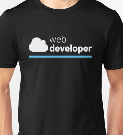 Web Developer Unisex T-Shirt