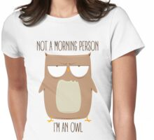 Not A Morning Person Womens Fitted T-Shirt