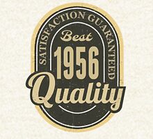 Satisfaction Guaranteed  Best  1956 Quality Hoodie