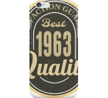 Satisfaction Guaranteed  Best  1963 Quality iPhone Case/Skin