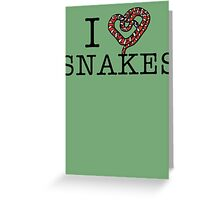 I love snakes! Greeting Card