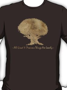 All great and precious things are lonely T-Shirt