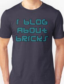 I BLOG ABOUT BRICKS, Unisex T-Shirt