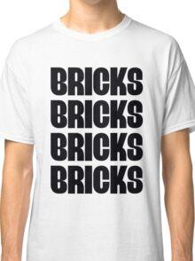"""""""BRICKS BRICKS BRICKS BRICKS """" Customize My Minifig Classic T-Shirt"""
