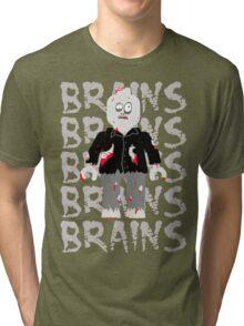 BRAINS BRAINS BRAINS BRAINS BRAINS Tri-blend T-Shirt