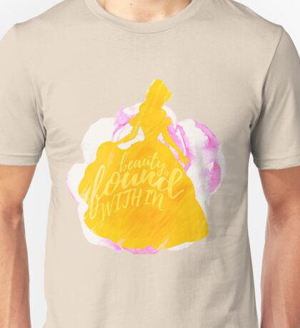 Beauty is found within Unisex T-Shirt