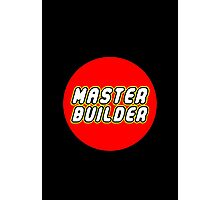 MASTER BUILDER Photographic Print