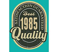 Satisfaction Guaranteed  Best  1985 Quality Photographic Print