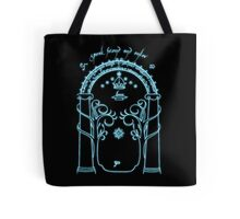 Speak Friend and Enter Tote Bag
