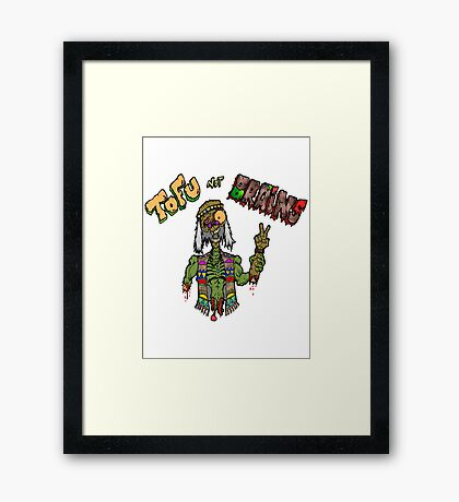 Tofu Not Brains Framed Print