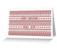 Merry Christmas Rebel Scum Greeting Card