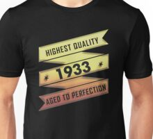 Highest Quality 1933 Aged To Perfection Unisex T-Shirt