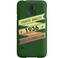 Highest Quality 1936 Aged To Perfection Samsung Galaxy Case/Skin