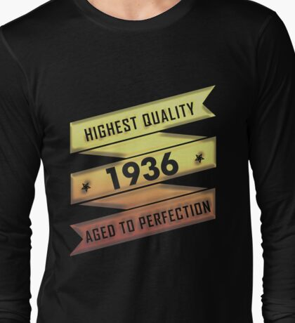 Highest Quality 1936 Aged To Perfection Long Sleeve T-Shirt