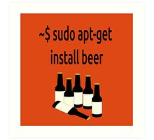 Linux sudo apt-get install beer Art Print